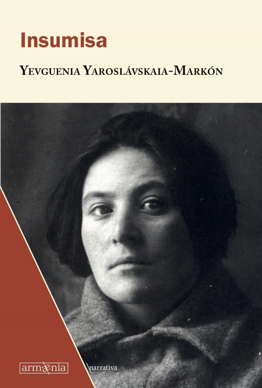 Insumisa por Evguenia Iaroslavskaia- Markon