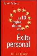 Las 10 Reglas De Oro Para El Exito Personal por Robert Ambers epub