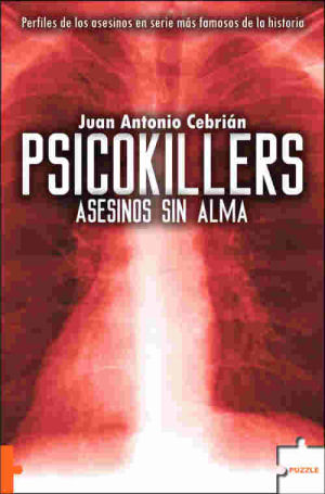 psicokillers asesinos sin alma