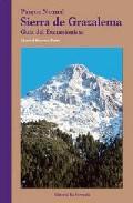 Parque Natural Sierra De Grazalema: Guia Del Excursionista por Manuel Becerra Parra epub