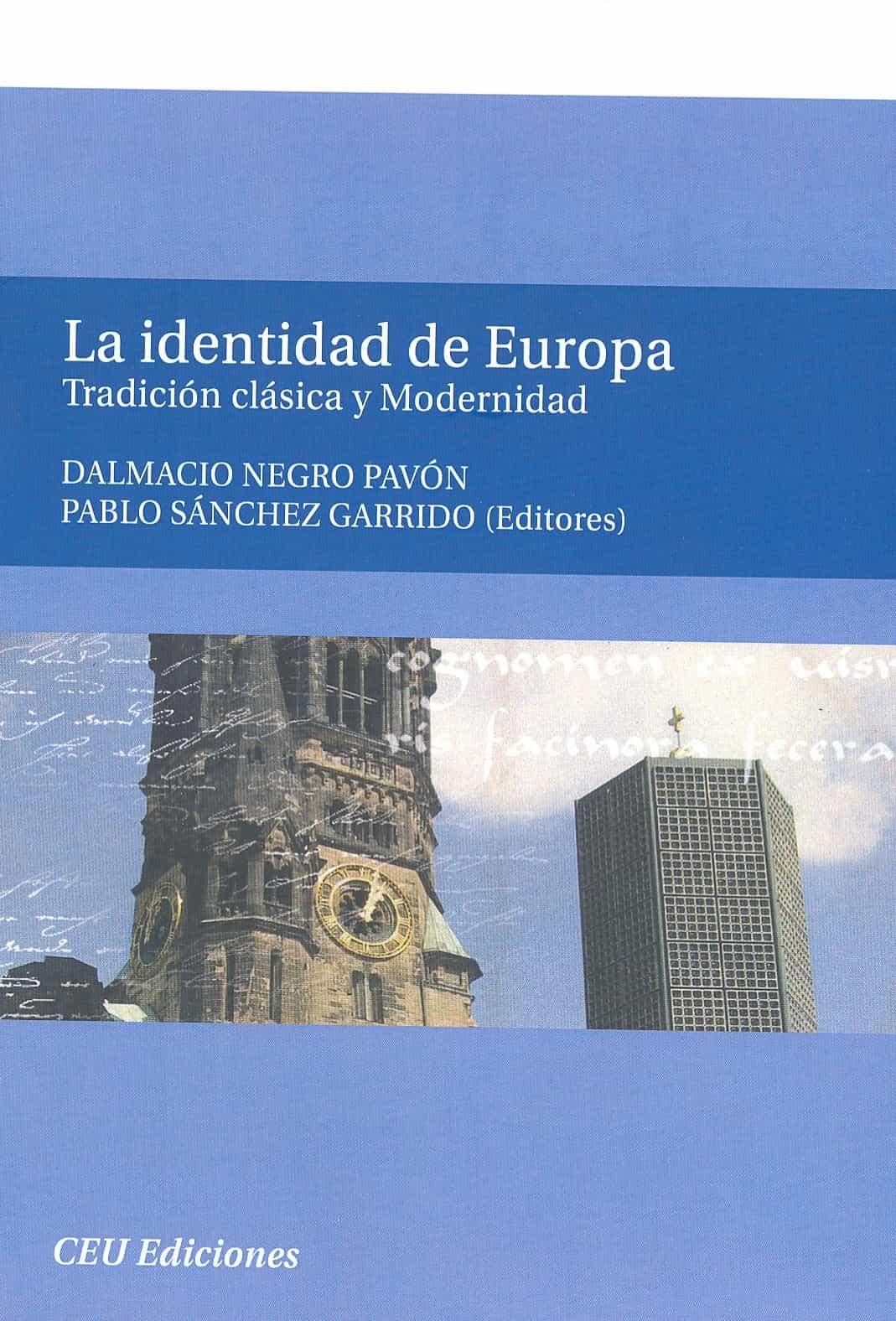 la identidad de europa-dalmacio negro-9788496860933