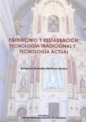 Patrimonio Y Restauracion: Tecnologia Tradicional Y Tecnologia Ac Tual por Vv.aa. epub