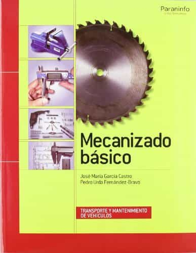 Mecanizado Basico por Pedro Urda Fernandez-bravo