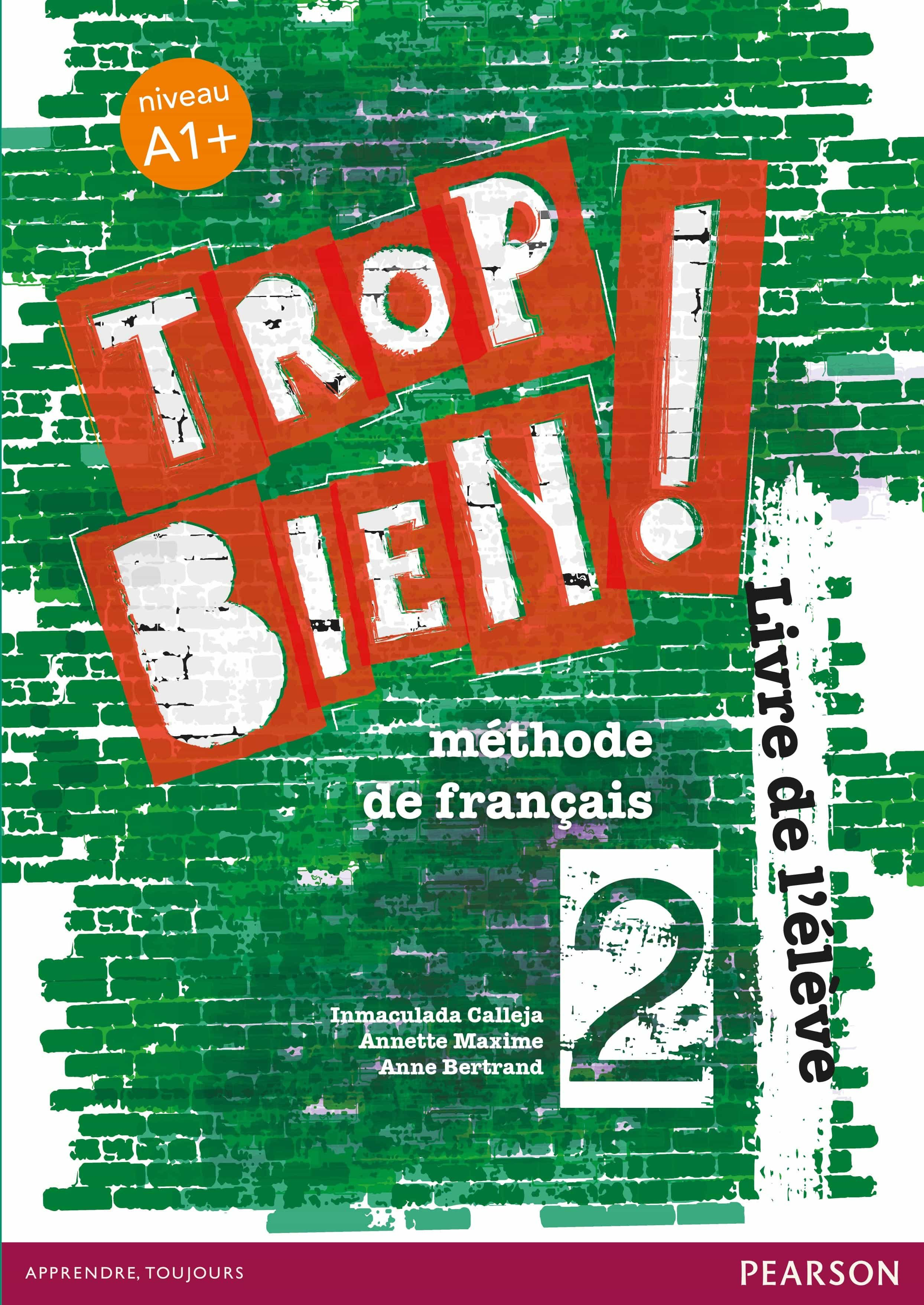 Trop Bien ! 2 Livre De L Élève por Vv.aa. epub