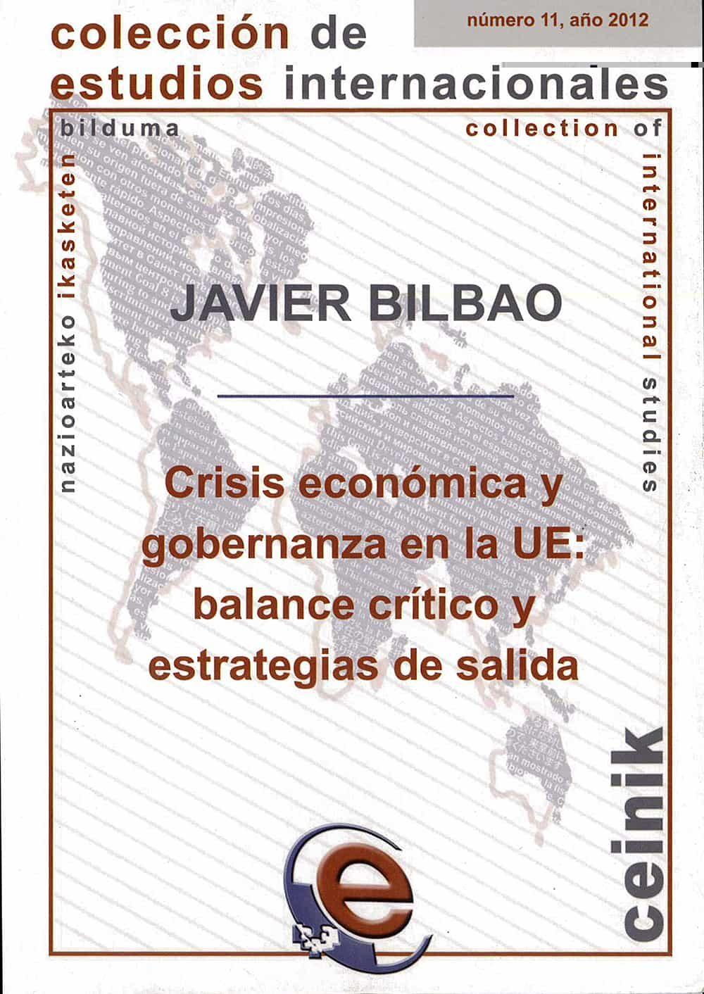 Crisis Economica Y Gobernanza En La Ue: Balance Critico Y Estrate Gias De Salida