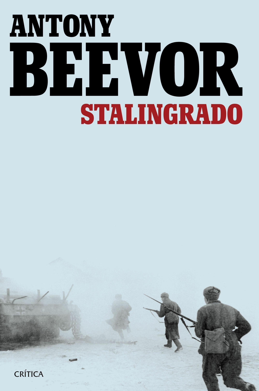 Resultado de imagen de Stalingrado, de Antony Beevor