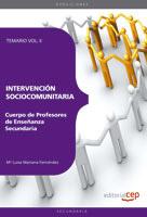 Cuerpo De Profesores De Enseñanza Secundaria. Intervencion Socioc Omunitaria. Temario. Vol. Ii por Vv.aa.