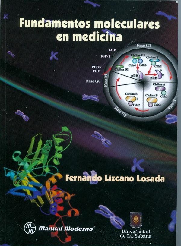 Fundamentos Moleculares En Medicina por Fernando Lizcano Losada Gratis