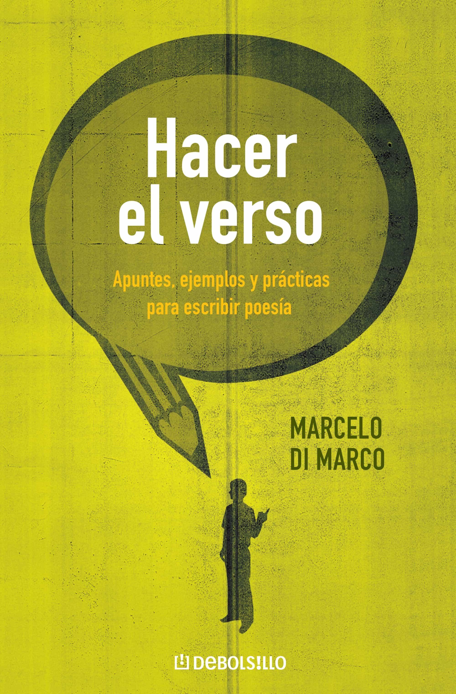 HACER EL VERSO EBOOK | MARCELO DI MARCO | Descargar libro PDF o EPUB ...