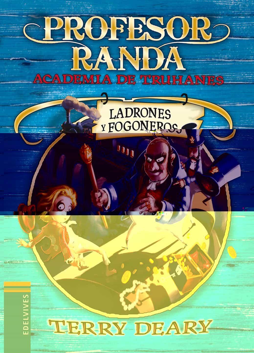 Ladrones y fogoneros (Profesor Randa (Academia de Truhanes))