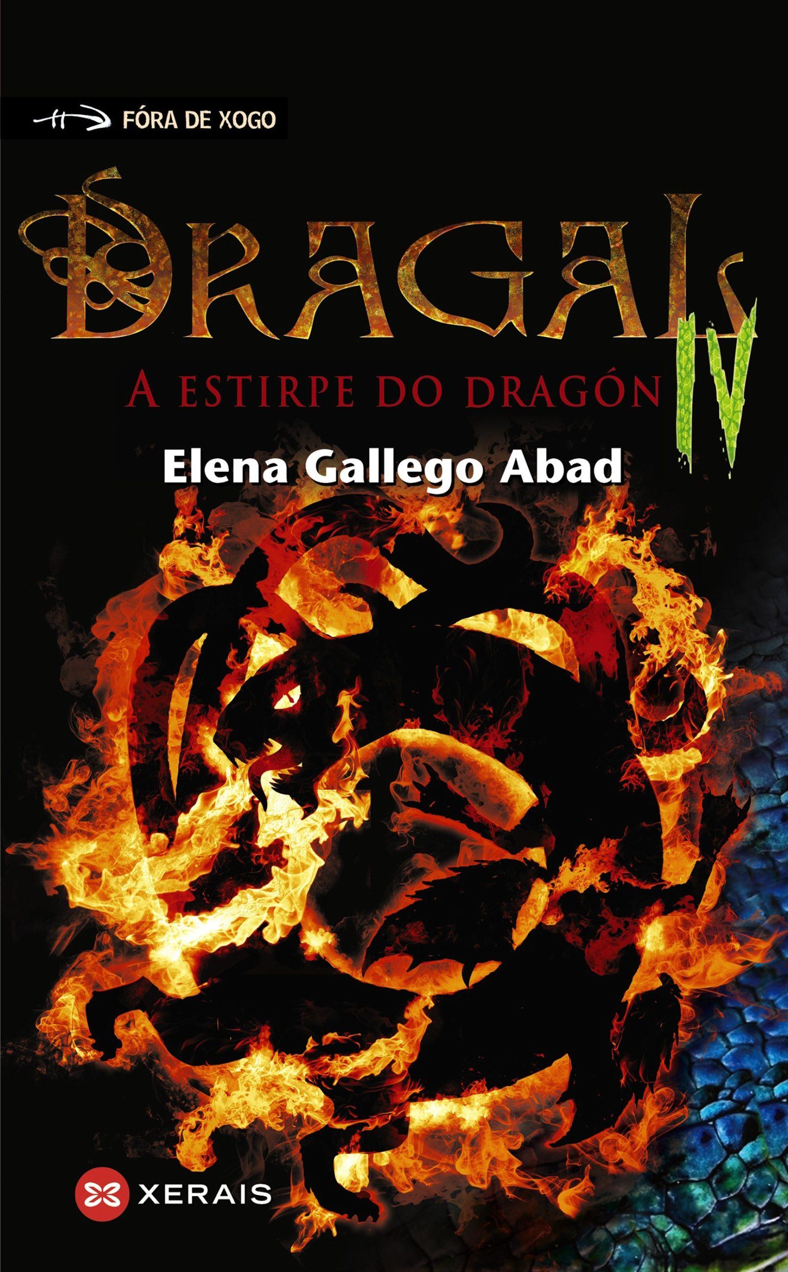 Dragal IV (Infantil E Xuvenil - Fóra De Xogo E-Book)