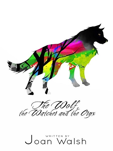 THE WOLF, THE WATCHER, AND THE ORYX (EBOOK)
