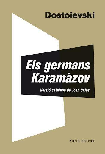 Els Germans Karamàzov (El Club dels Novel·listes)