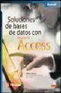 SOLUCIONES DE BASES DE DATOS CON ACCESS (INCLUYE CD)