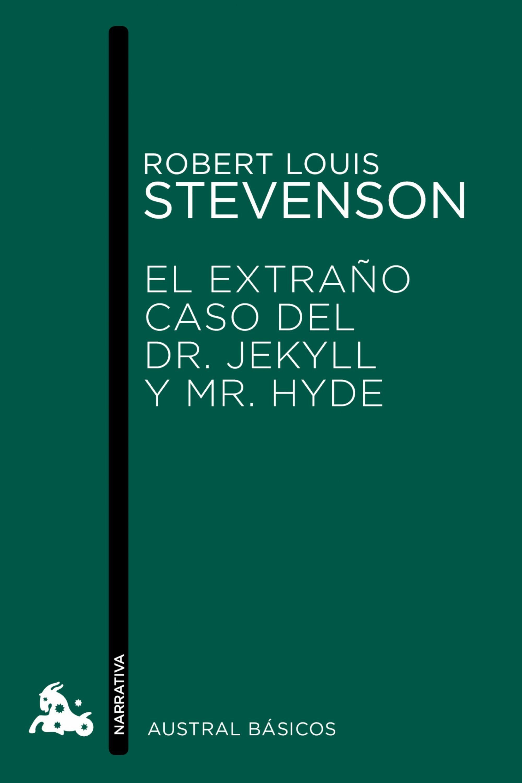 El extraño caso del Dr. Jekyll y Mr. Hyde / Olalla (Clásica)