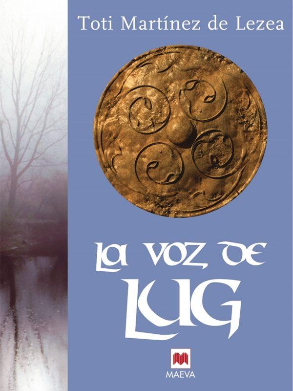 La voz de Lug: La epopeya del pueblo astur. (Nueva Historia)