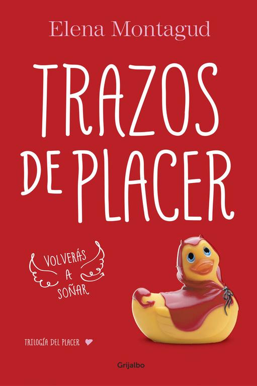 Trazos De Placer. Trilogía Del Placer 1 (FICCION)