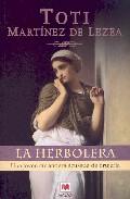 La herbolera: Una joven curandera acusada de brujería. (EMBOLSILLO)