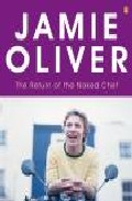 The Return Of The Naked Chef por Jamie Oliver