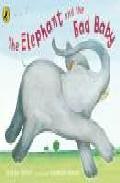 The Elephant And The Bad Baby por Raymond Briggs Gratis
