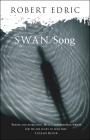 Swan Song por Robert Edric