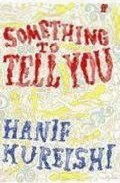 Something To Tell You por Hanif Kureishi Gratis