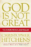 God Is Not Great: How Religion Poisons Everything por Christopher Hitchens