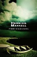 Profondeurs por Henning Mankell