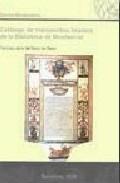 Catalogo De Manuscritos Hebreos De La Biblioteca De Montserrat por Francisco Javier D Barco Del Barco