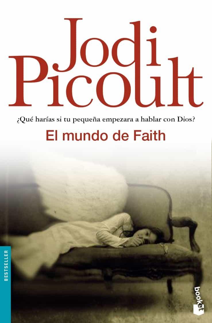 El Mundo De Faith por Jodi Picoult