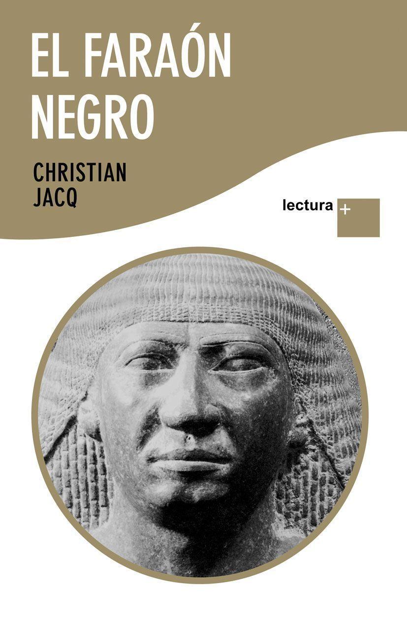 Resultado de imagen de El faraón negro christian jacq
