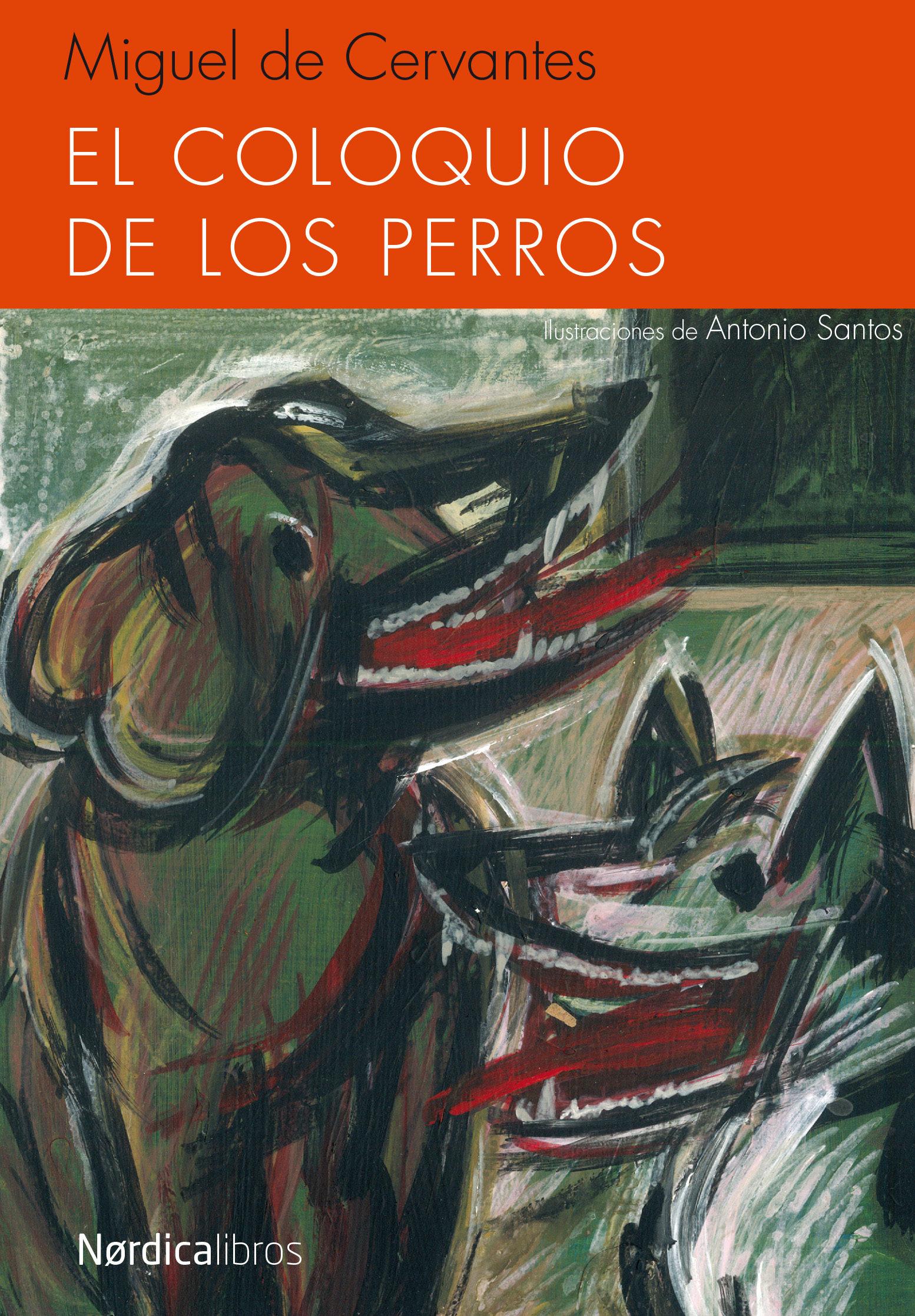 El coloquio de los perros, de Miguel de Cervantes