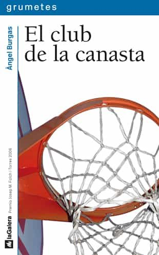 El Club De La Canasta por Angel Burgas