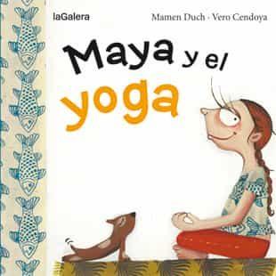 Maya Y El Yoga por Mamen Duch
