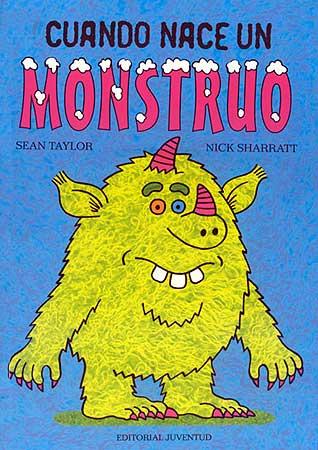 Cuando Nace Un Monstruo por Nick Sharratt;                                                                                    Sean Taylor epub