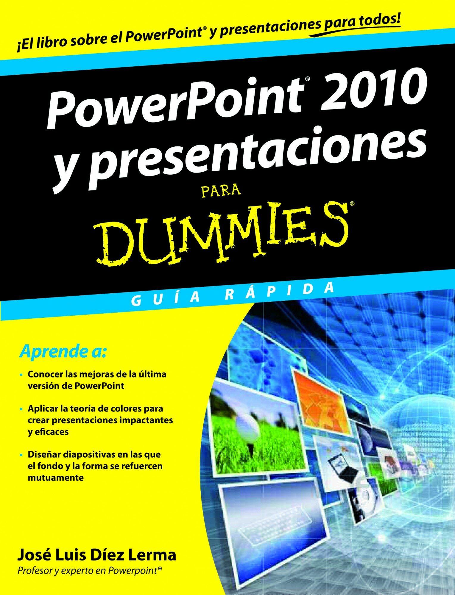 POWERPOINT 2010 Y PRESENTACIONES PARA DUMMIES | JOSE LUIS DIEZ LERMA ...