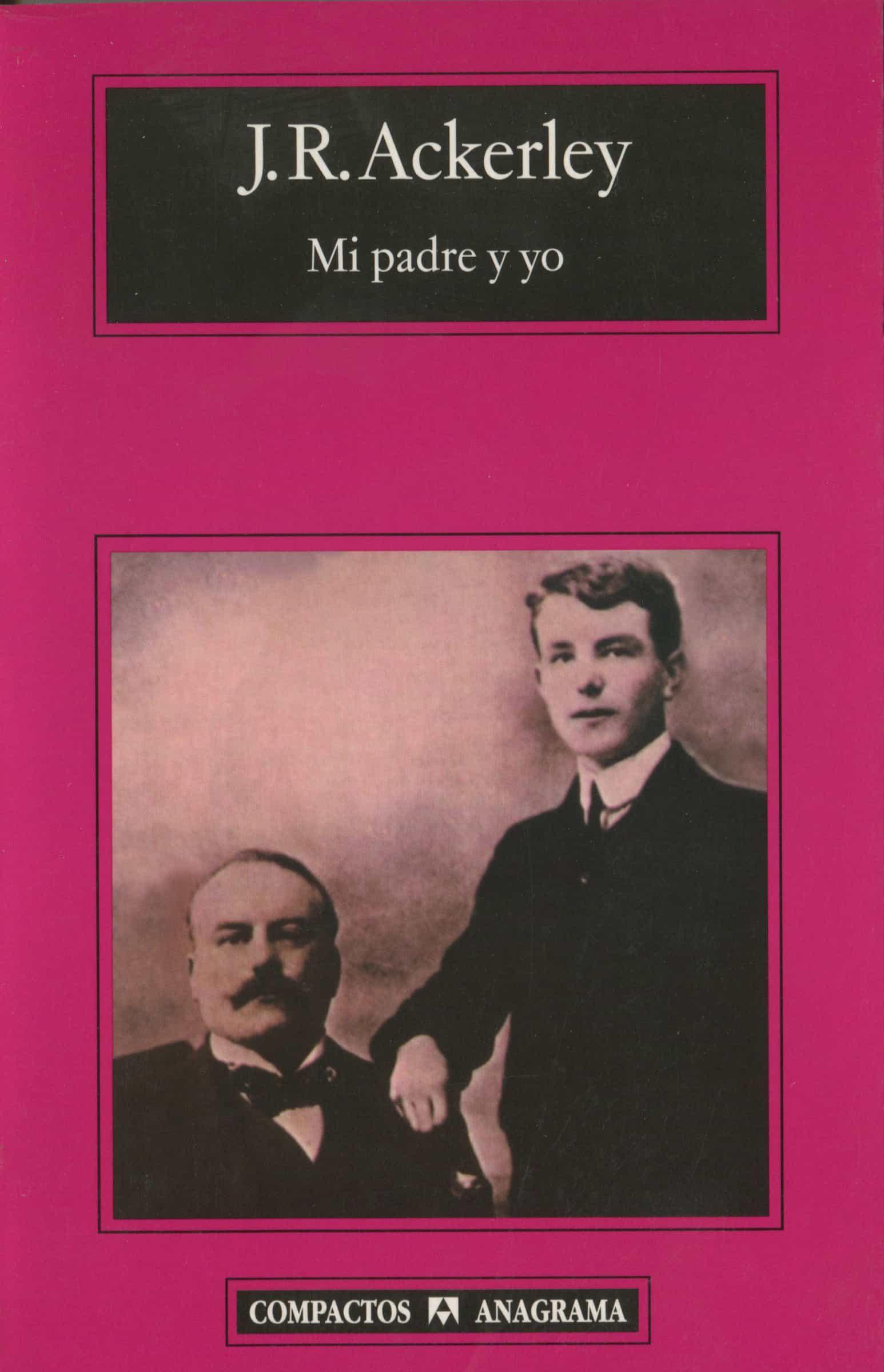 Mi Padre Y Yo por J.r. Ackerley