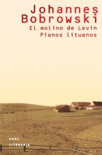 El Molino De Levin; Pianos Lituanos por Johannes Bobrowski epub
