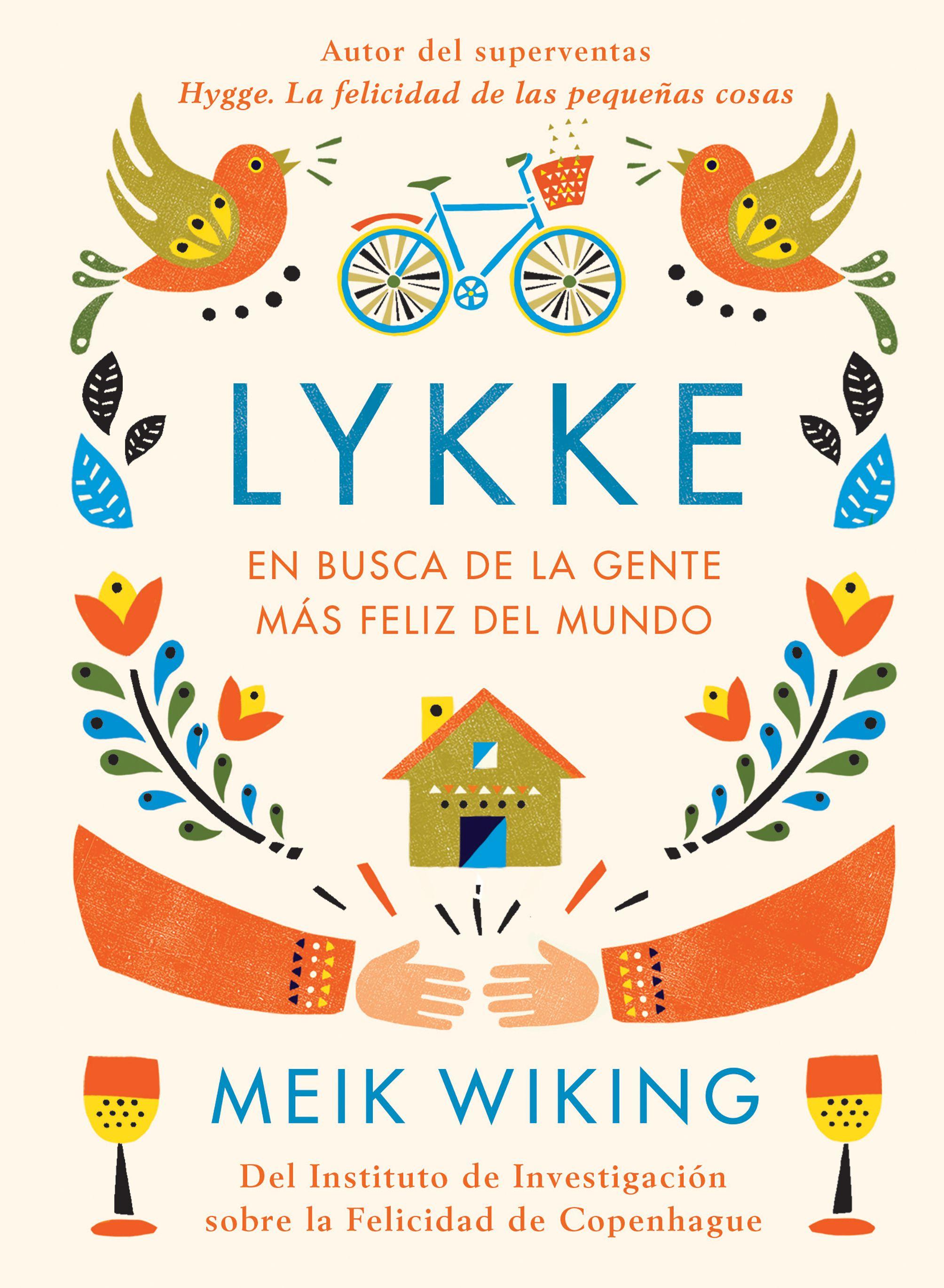 lykke: en busca de la gente mas feliz del mundo-meik wiking-9788448023843