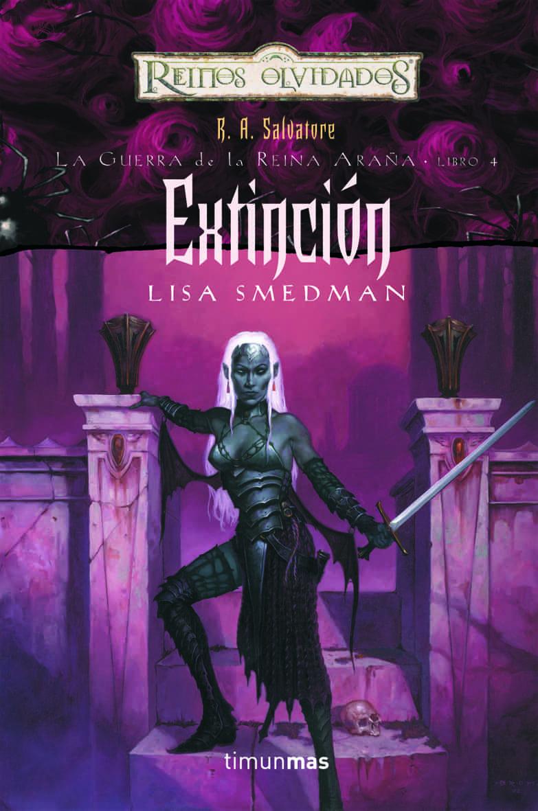 Extincion (reinos Olvidados: La Guerra De La Reina Araña 4) por Lisa Smedman epub
