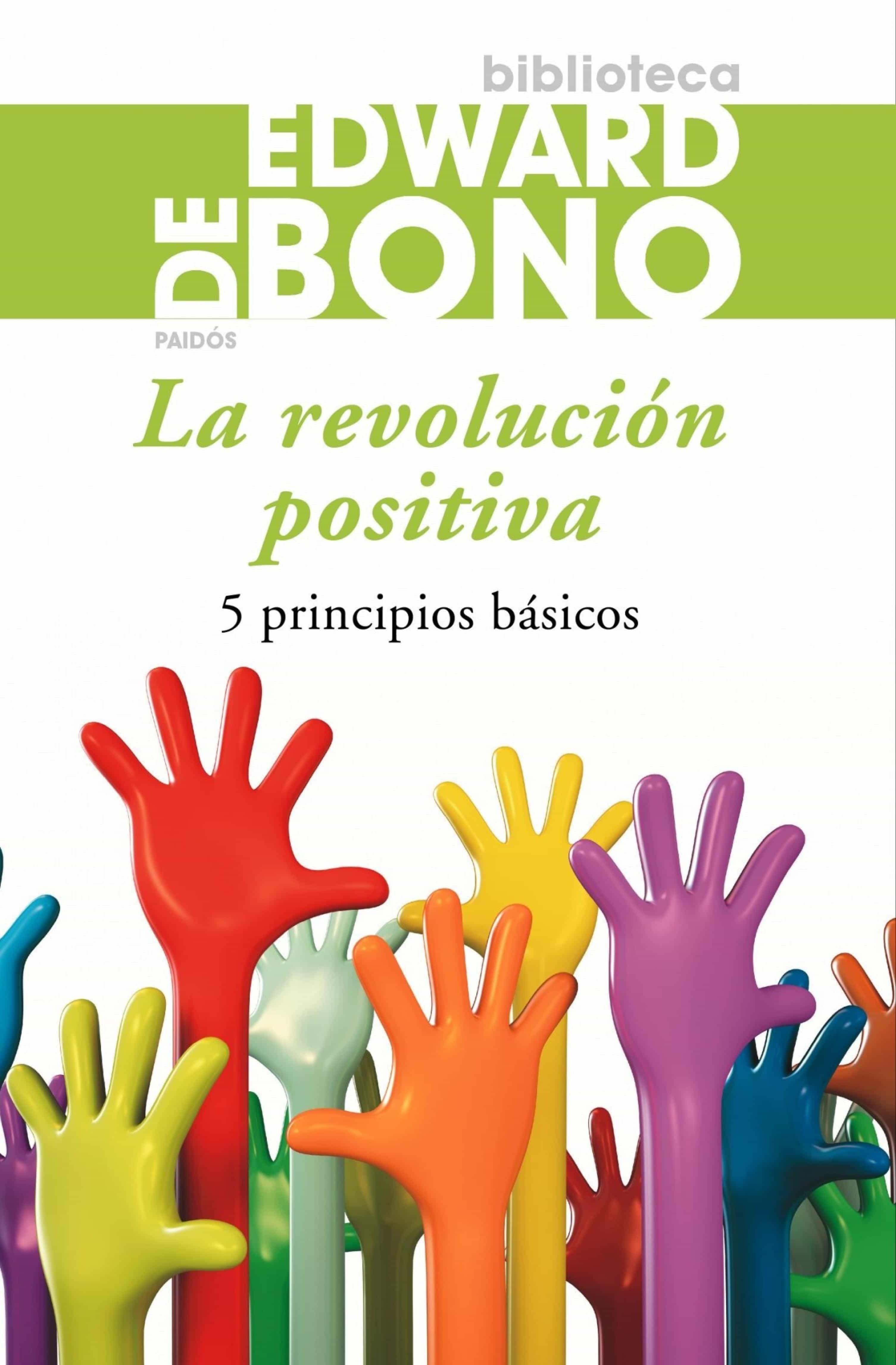 La Revolución Positiva   por Edward De Bono