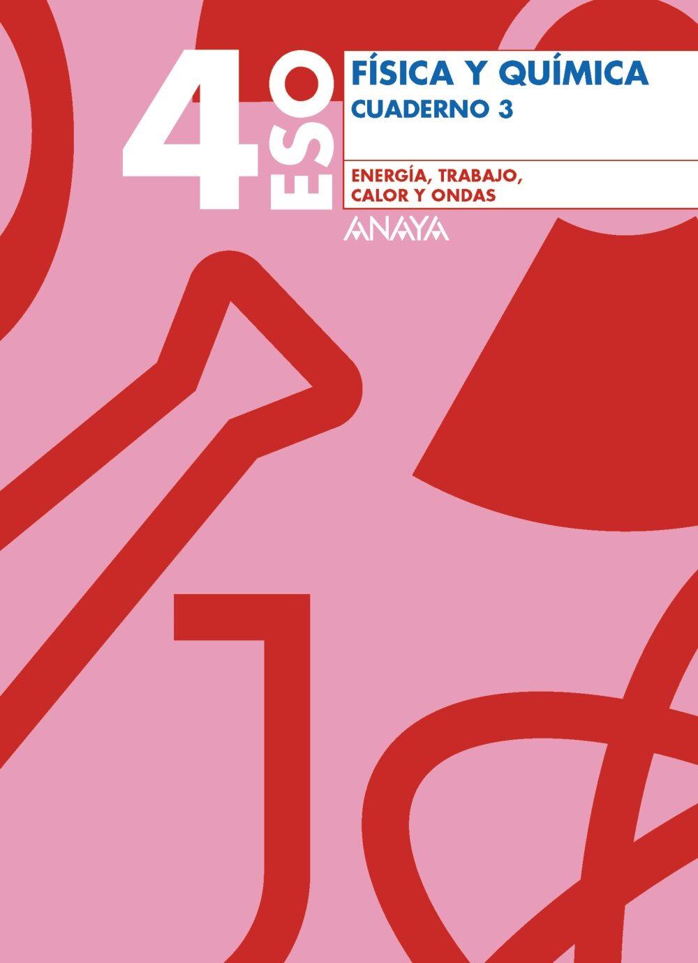 Fisica Y Quimica 4º Eso . Cuaderno 3 Energia, Trabajo, Calor Y O Ndas por Vv.aa. epub