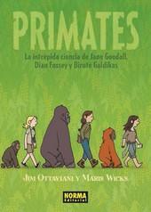 primates: la intrepida ciencia de jane goodall, dian fossey y birute galdikas-jim ottaviani-maris wicks-9788467918243