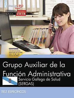 Grupo Auxiliar De La Función Administrativa. Servicio Gallego De Salud (sergas). Test Específicos por Desconocido