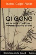 Qi Gong: La Gimnasia De La Gente Feliz por Yves Requena epub