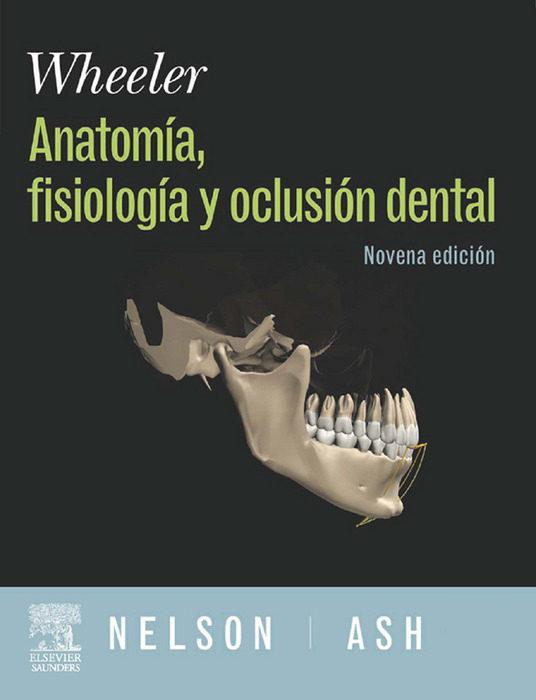 WHEELER. ANATOMÍA, FISIOLOGÍA Y OCLUSIÓN DENTAL + DVD Y EVOLVE EBOOK ...