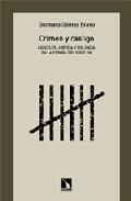 Crimen Y Castigo: Carceles, Justicia Y Violencia En La España Del Siglo Xix por Gutmaro Gomez Bravo epub