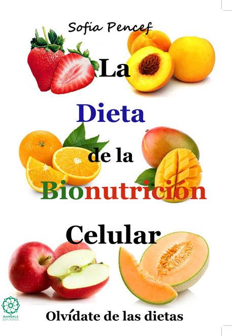 la dieta de la bionutrición celular-paula sofia pencef perez-9788483529843
