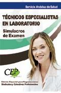 Simulacros De Examen. Tecnicos Especialistas De Laboratorio. Serv Icio Andaluz De Salud. (sas) Edicion Especial por Vv.aa.