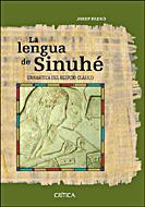 La Lengua De Sinuhe: Gramatica Del Egipcio Clasico por Josep Padro Gratis
